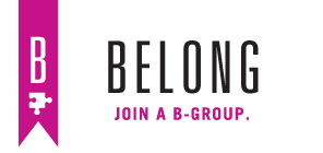Join a B-Group.