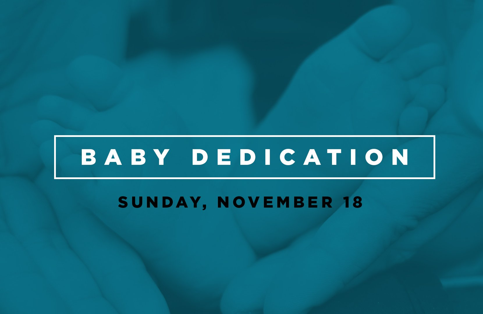 Baby Dedications