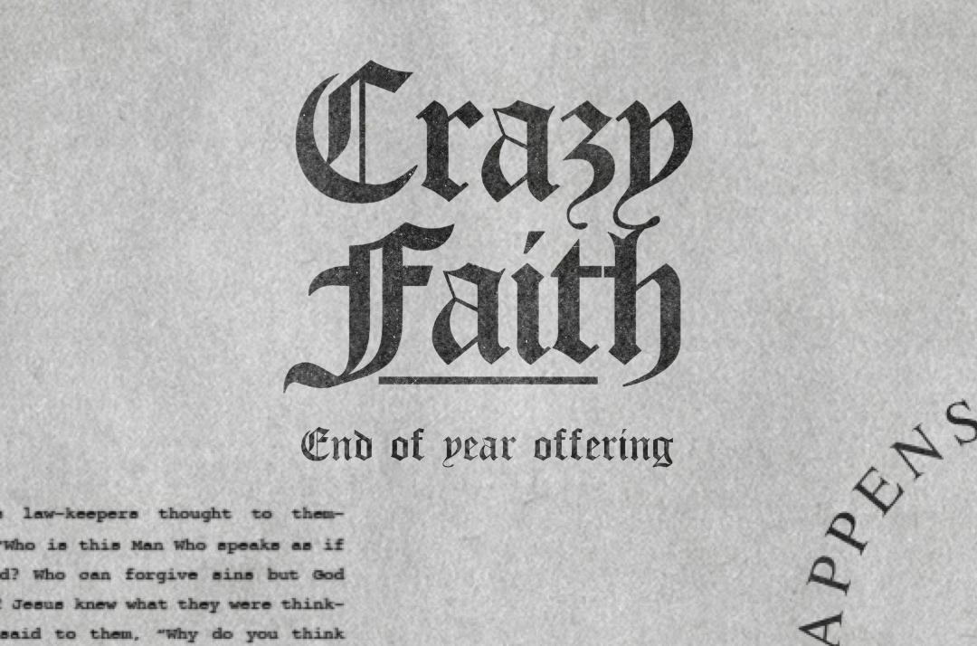 Crazy Faith Offering